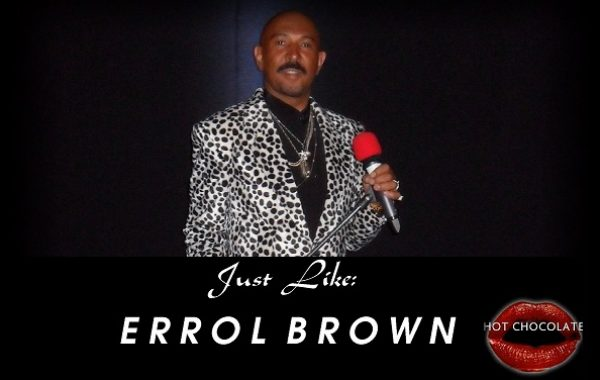 Errol Brown Tribute – Just Like Errol